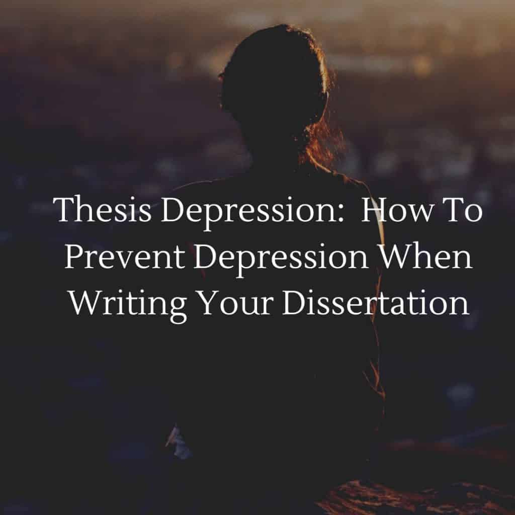 Depression dissertation writing