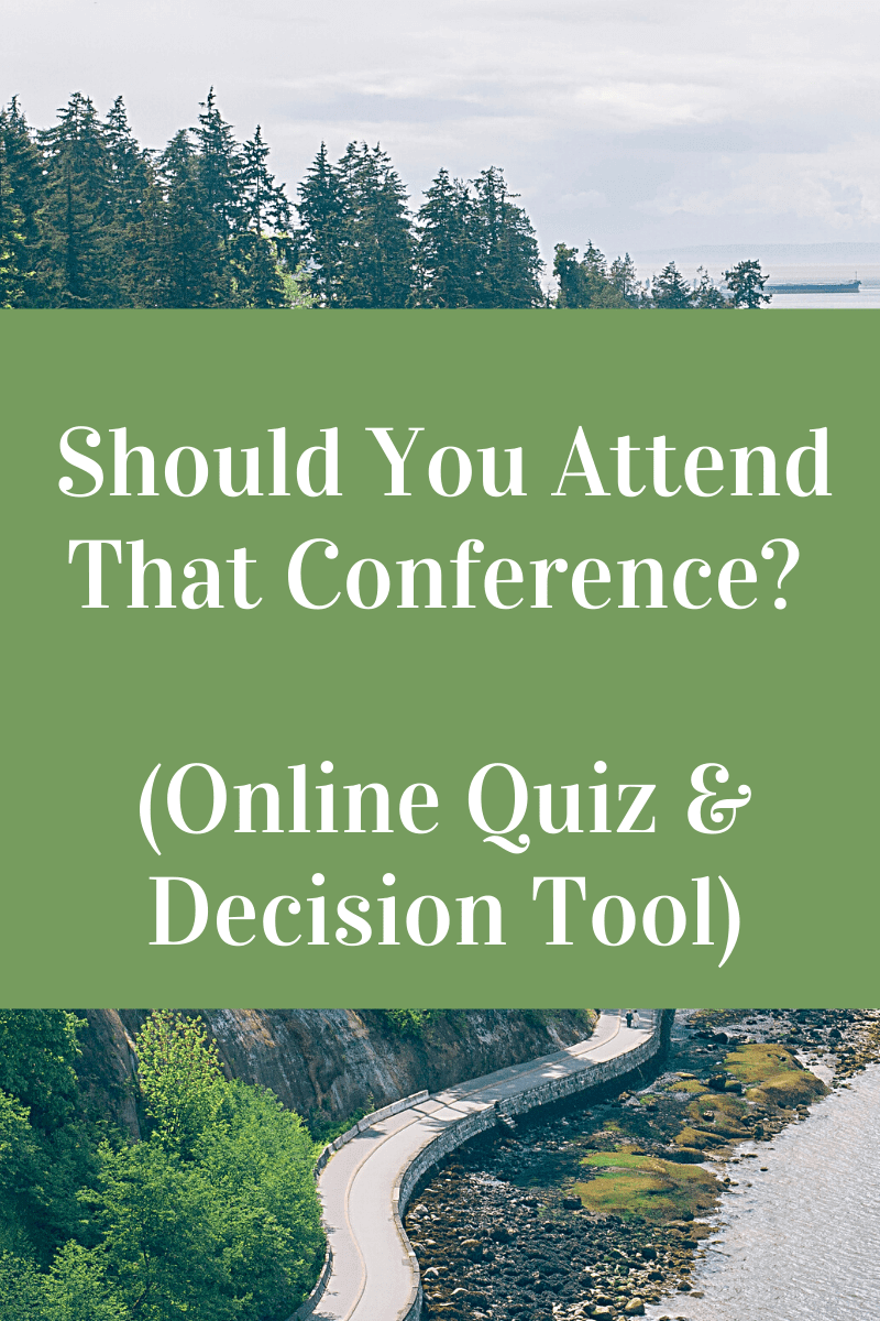Should You Attend That Academic Conference (Online Quiz)?
